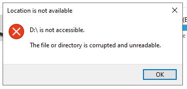 """Ổ đĩa cứng bị lỗi """"is not accessible  The File or Directory is Corrupted and Unreadable"""""""